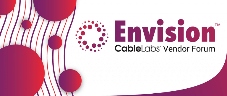 CableLabs Envision Vendor Forum 2019