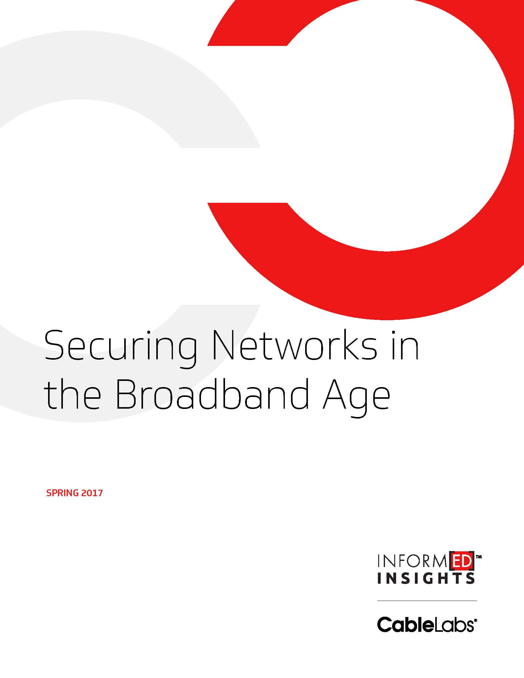 Securing Networks in the Broadband Age